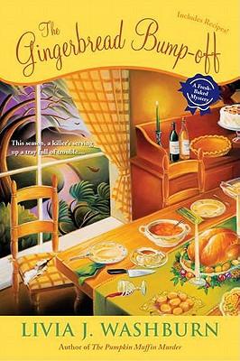 The Gingerbread Bump-Off, Livia J Washburn