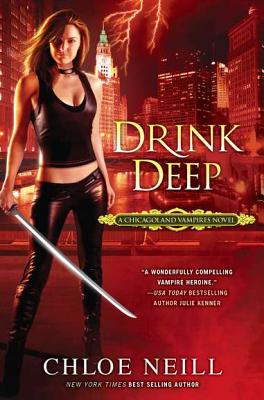 Image for Drink Deep (Chicagoland Vampires, Book 5)