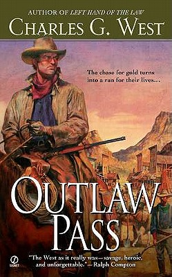"""Outlaw Pass, """"west, Charles G."""""""