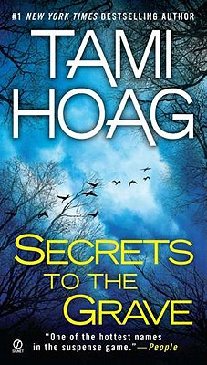 Secrets to the Grave, Tami Hoag