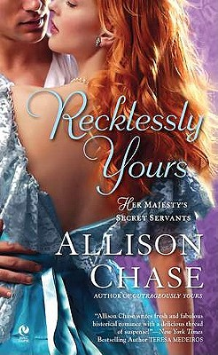 Recklessly Yours: Her Majesty's Secret Servants, Allison Chase