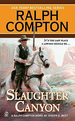 Image for Ralph Compton Slaughter Canyon (Ralph Compton Western Series)
