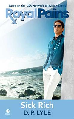Image for ROYAL PAINS : SICK RICH