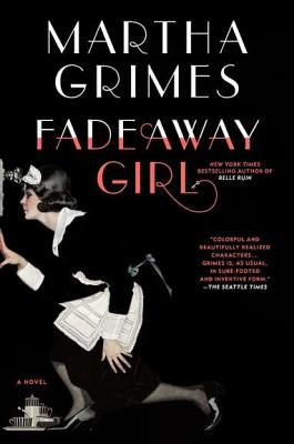 Fadeaway Girl: A Novel, Grimes, Martha
