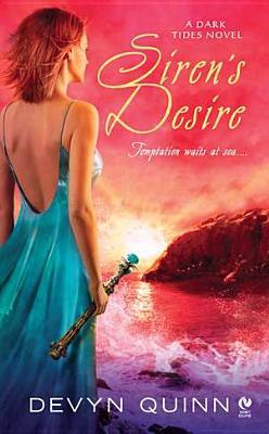 Siren's Desire: A Dark Tides Novel, Quinn, Devyn