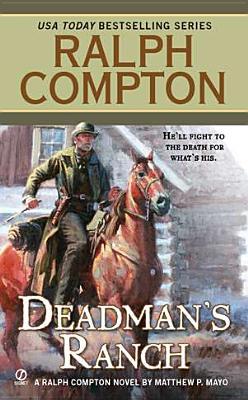 Dead Man's Ranch, Compton, Ralph ; Mayo, Matthew