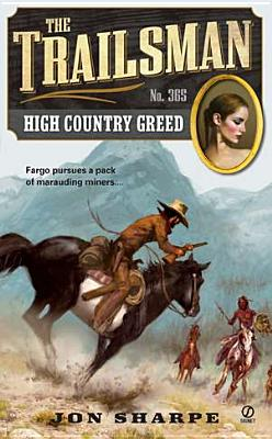 Image for The Trailsman #365: High Country Greed