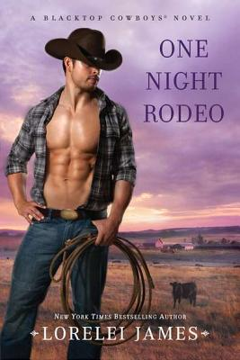 Image for One Night Rodeo: A Blacktop Cowboys Novel