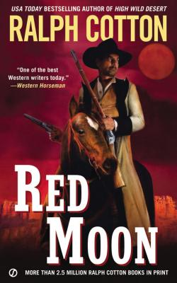 Image for Red Moon (Ralph Cotton Western Series)