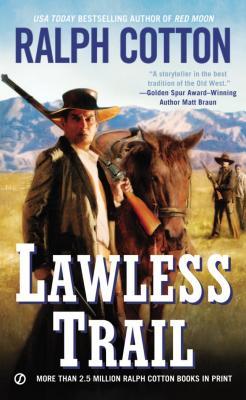Image for Lawless Trail (Ranger Sam Burrack)