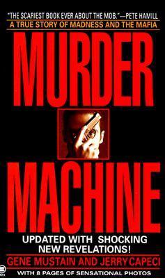 Murder Machine (Onyx), Gene Mustain, Jerry Capeci