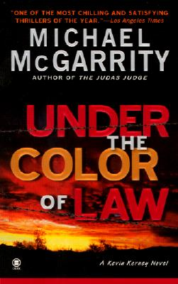 Under the Color of Law (Kevin Kerney), McGarrity, Michael