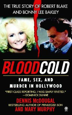 Blood Cold:: Fame, Sex, and Murder in Hollywood, McDougal, Dennis