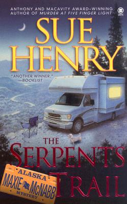The Serpents Trail (Maxie and Stretch, Book 1), Henry, Sue