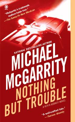 Image for Nothing But Trouble (Kevin Kerney Novels)