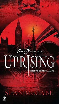 Uprising: Vampire Federation, Sean McCabe