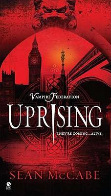Uprising: Vampire Federation, Sean McCabe
