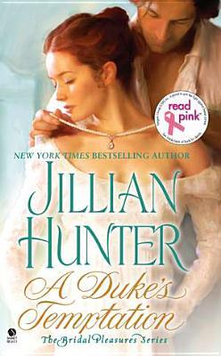 A Duke's Temptation: The Bridal Pleasures Series, Jillian Hunter
