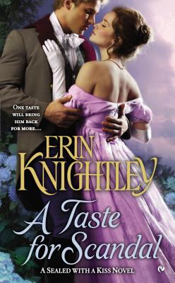 Image for A Taste For Scandal: A Sealed With a Kiss Novel