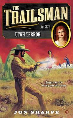 Utah Terror (Trailsman #373), Jon Sharpe