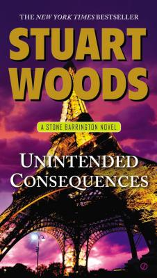 Unintended Consequences: A Stone Barrington Novel, Stuart Woods