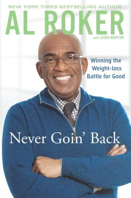 Image for Never Goin' Back: Winning the Weight-Loss Battle For Good