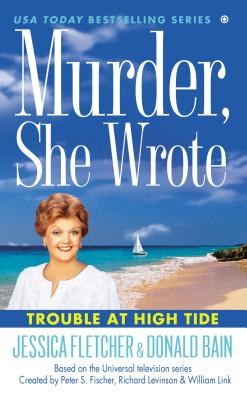 Image for Murder, She Wrote: Trouble at High Tide
