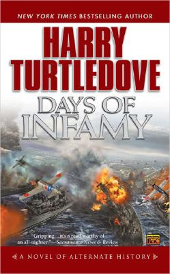 Days of Infamy (Pearl Harbor), Harry Turtledove