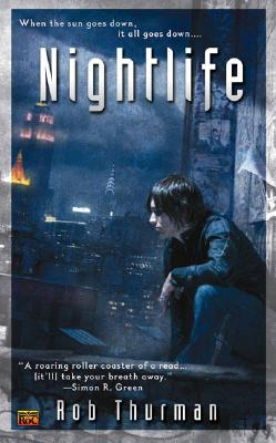 Nightlife (Cal Leandros, Book 1), Rob Thurman