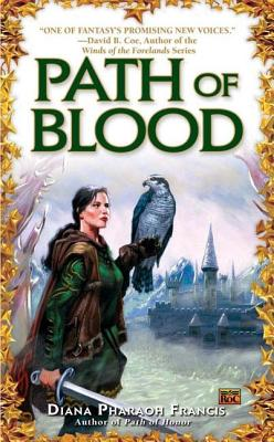 Path of Blood (Path of Fate), Francis, Diana Pharaoh