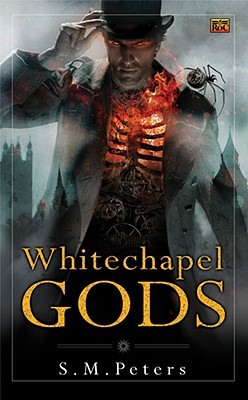 Whitechapel Gods, S.M. Peters