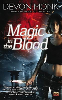 """""""Magic in the Blood (Allie Beckstrom, Book 2)"""", """"Monk, Devon"""""""