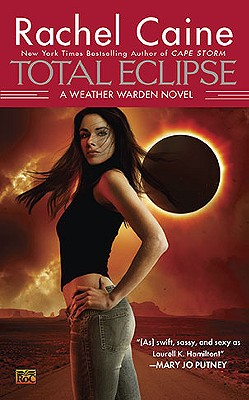 Total Eclipse: A Weather Warden Novel, Caine, Rachel