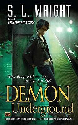 Demon Underground (An Allay Novel), Wright, S.L.