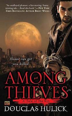 Among Thieves: A Tale of the Kin, Douglas Hulick
