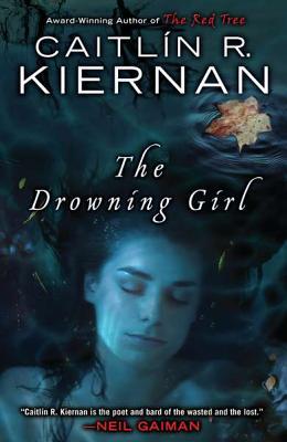 The Drowning Girl, Caitlin R. Kiernan