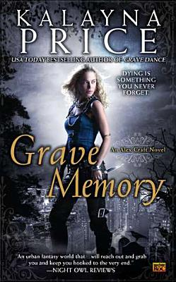Image for GRAVE MEMORY AN ALEX CRAFT NOVEL