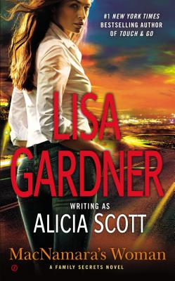 MacNamara's Woman (Family Secrets, Book 2) (A Family Secrets Novel), Lisa Gardner