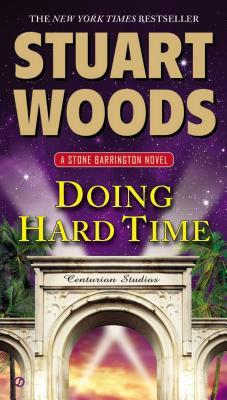 Doing Hard Time: A Stone Barrington Novel, Stuart Woods