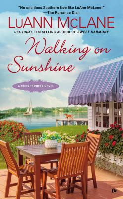 Image for Walking on Sunshine: A Cricket Creek Novel