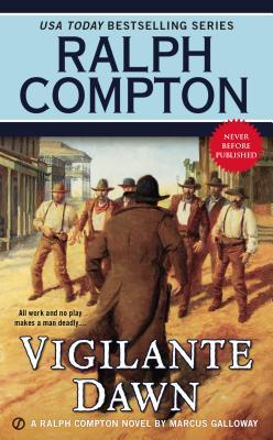 Image for Vigilante Dawn: A Ralph Compton Novel