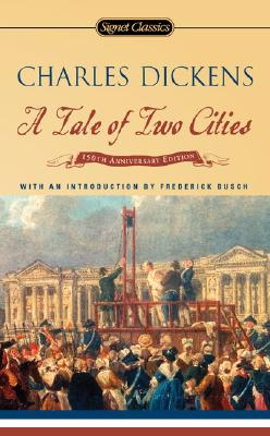 Image for A Tale of Two Cities: 150th Anniversary (Signet Classics)