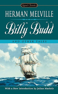 Billy Budd and Other Tales (Signet Classics), Herman Melville