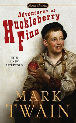 Adventures of Huckleberry Finn (Signet Classics), Mark Twain