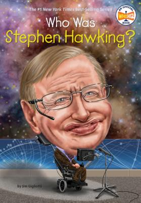 Image for Who Was Stephen Hawking?