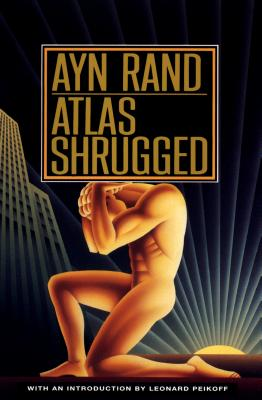 Atlas Shrugged, Rand, Ayn