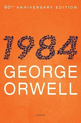 1984: 60th-Anniversary Edition (Plume), George Orwell
