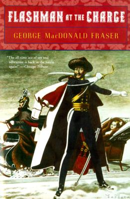 Flashman at the Charge, Fraser, George MacDonald