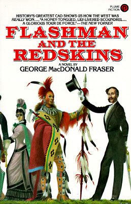 Flashman and the Redskins, Fraser, George MacDonald