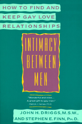 Image for Intimacy Between Men: How to Find and Keep Gay Love Relationships (Plume)